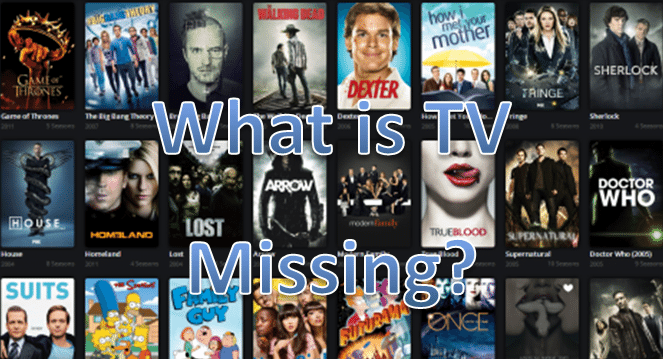 Missing from TV